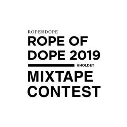Rope Of Dope 2019 - Mixtape Contest: AXHA
