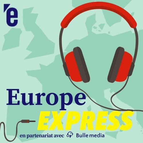 Europe Express #5: quel avenir pour le Brexit?