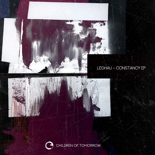 Leghau - Constancy Ep - Children Of Tomorrow (Out Now)