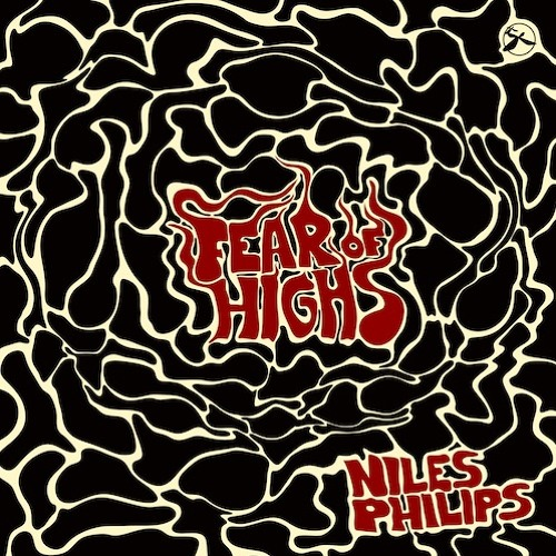 Niles Philips - Fear of Highs