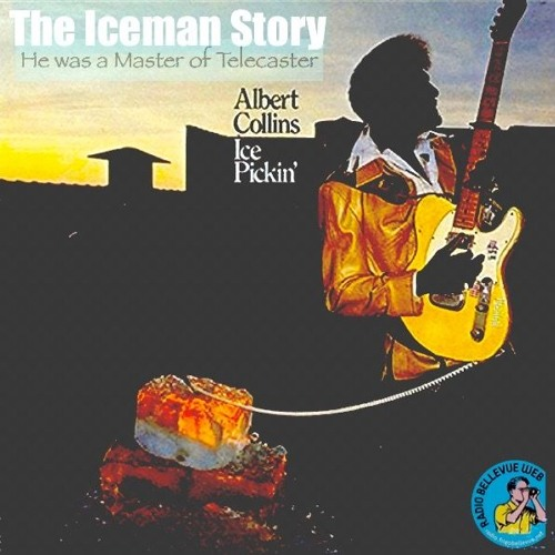 THE ICEMAN STORY - ALBERT COLLINS, By RoBW