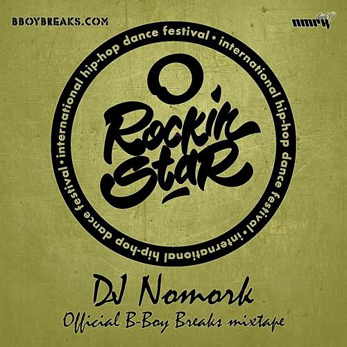 Dj Nomork - Rockin'Star 10 Years Anniversary (B-Boy Breaks