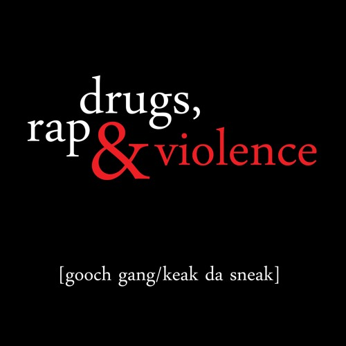 Gooch Gang feat. Keak Da Sneak - Drugs, Rap & Violence (Waes One Remix)
