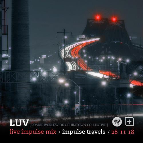 LUV live impulse mix. 28 november 2018 | whcr 90.3fm | traklife radio
