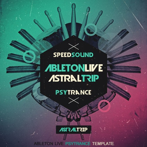 Ableton Live Psytrance Template - Astral Trip