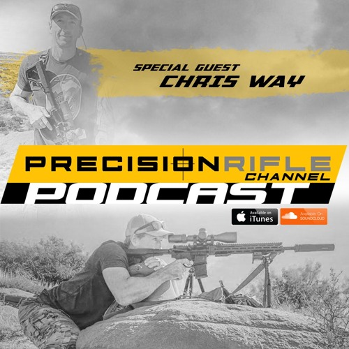 A Year Dedicated to Competition Shooting w/ Chris Way PRC Podcast Ep. 20