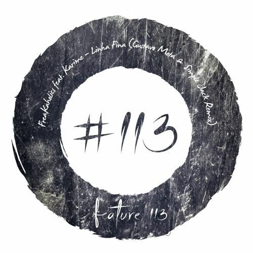 FreaKaholics feat. Karime - Linha Fina (Gustavo Mota & Simple Jack Remix) [FEATURE113]