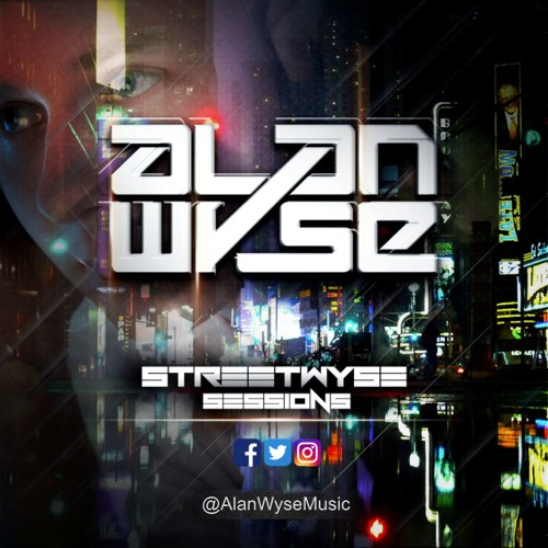 Alan Wyse - StreetWyse Sessions 034 [Afterhours.FM]