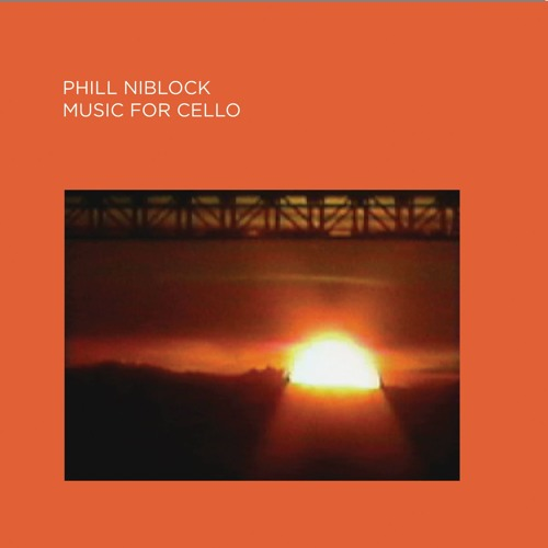 Phill Niblock - Music For Cello - CD MIX - Pre-Orders available