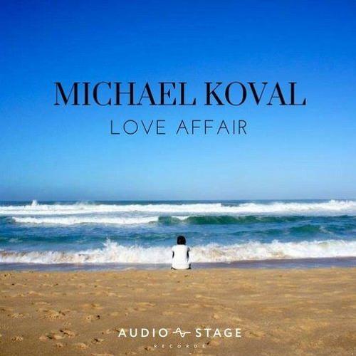 Michael Koval - Love Affair (Radio Mix)
