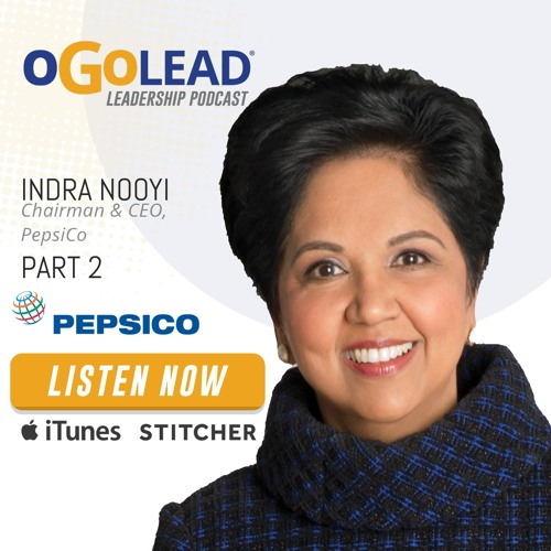PepsiCo, Chairman and CEO, Indra Nooyi Part 2 | Episode #14