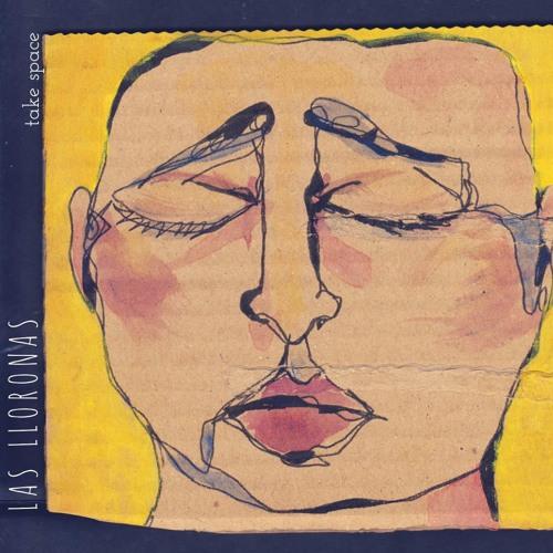 Take space (EP) - Las Lloronas