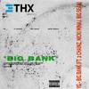 YG - Big Bank Feat. 2 Chainz (THX Remix) Prod. @THXBEATS
