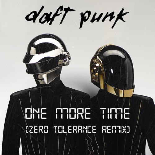 Daft Punk - One More Time (Zero Tolerance Remix)