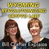 Blockchain Legislation: Why Wyoming is Leading the Way, with Caitlin Long