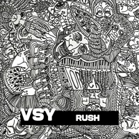 VSY - Rush (Extended Mix)