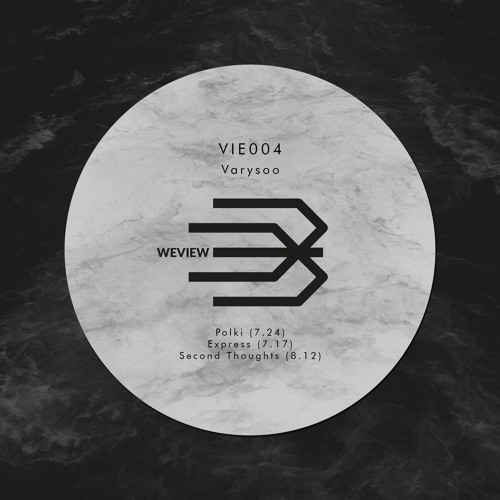 [VIE004] Varysoo - Second Thoughts (preview)
