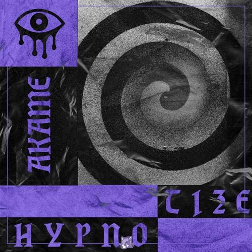 AKAME - Hypnotize