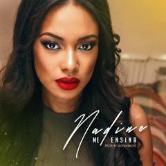 NADINE- Me Ensina (Produced by WonderBoyz)