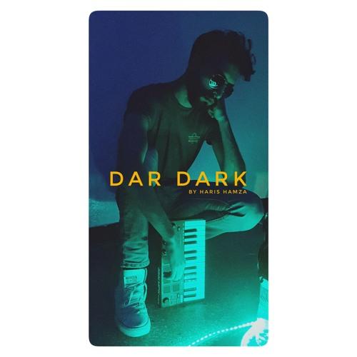 DAR DARK BY HARIS HAMZA