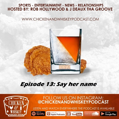 Episode 13 - Say her name
