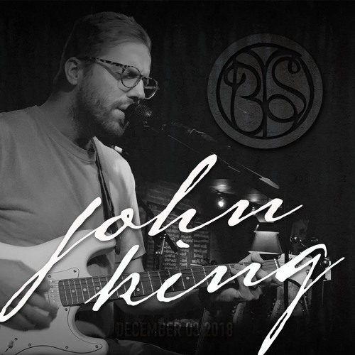 BRING YOUR SONG #78 Featuring John King