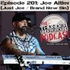 Episode 201 - Joe Altier (Brand New Sin / Just Joe)
