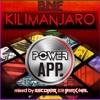 KILIMANJARO Vol.1 Power App DJ Cast @ mixed by Escobar B2B Berk Inal (12.12.2018)