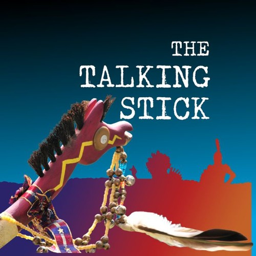 The Talking Stick - Cultural Resource Protection