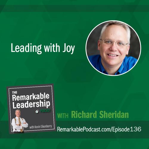Leading with Joy with Richard Sheridan