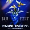 Imagine Dragons - Shot (Broiler Remix) [PUI Edit]