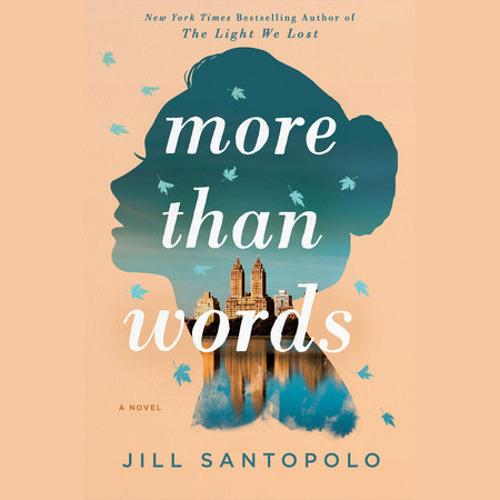 More Than Words by Jill Santopolo, read by Jill Santopolo