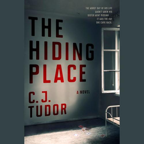 The Hiding Place by C. J. Tudor, read by Richard Armitage
