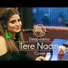 Tere Naam Unplugged Female Cover Deepshikha Salman Khan Tere Naam Humne Kiya Hai