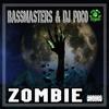 BASSMASTERS & DJ POCO - Zombie / FREE DOWNLOAD