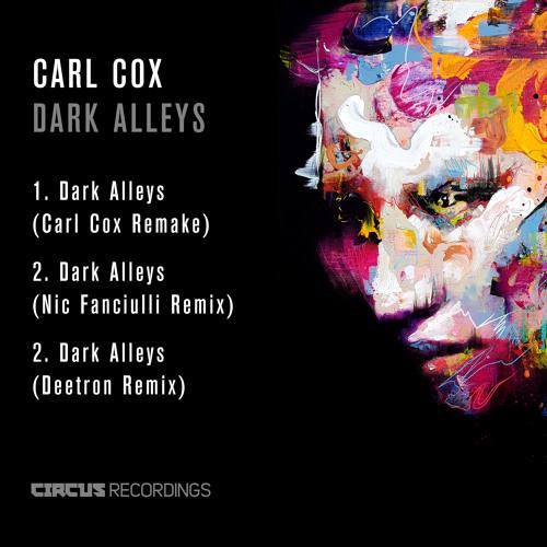 CARL COX - DARK ALLEYS (REMIXES)