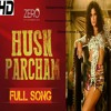 Husn Parcham by Bhoomi Trivedi Mp3 Song Movie Zero (2018) - Smartrena.com