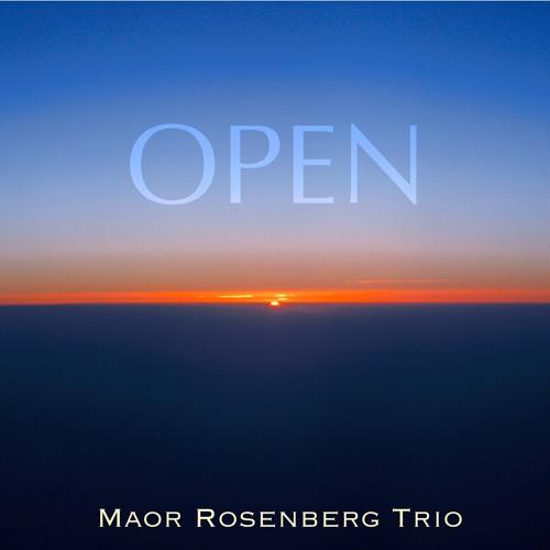 Maor Rosenberg Trio - Open