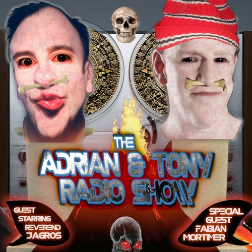 04/05 - The Adrian & Tony Radio Show - Nedward