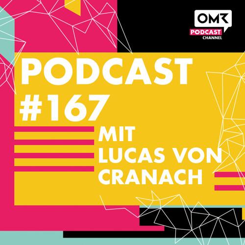 OMR #167 mit Onefootball-Gründer Lucas von Cranach