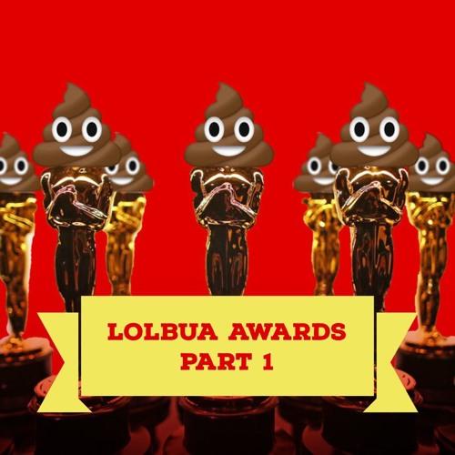 LOLbua 238 - LOLbua Awards 2018 Del 1