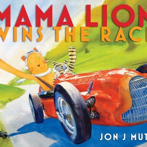 Hanna Zellers Reads Mama Lion Wins the Race