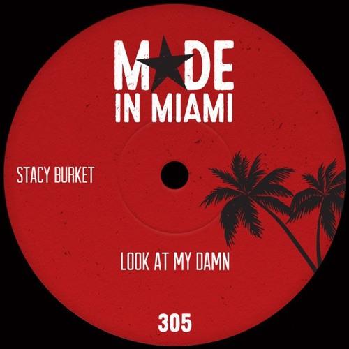 Stacy Burket - Look At My Damn