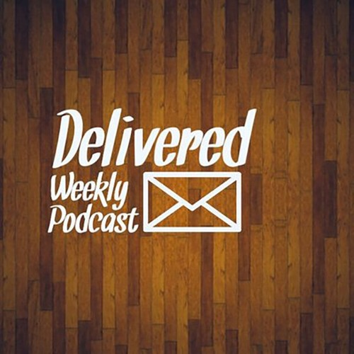 Delivered Weekly - Ep 13 - Avengers/Star Wars talk with special guest, NFL discussion