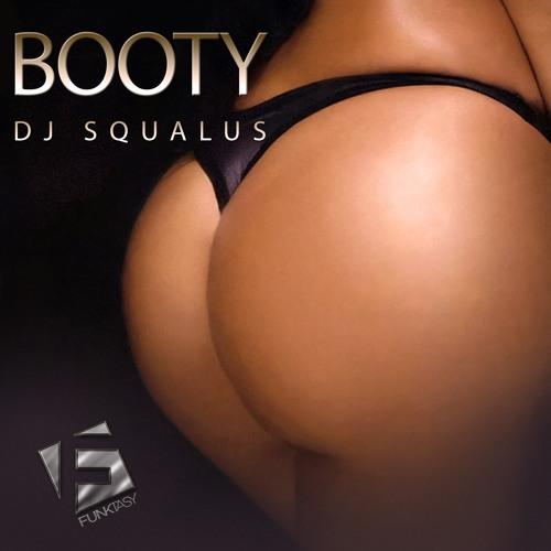 DJ Squalus - Booty