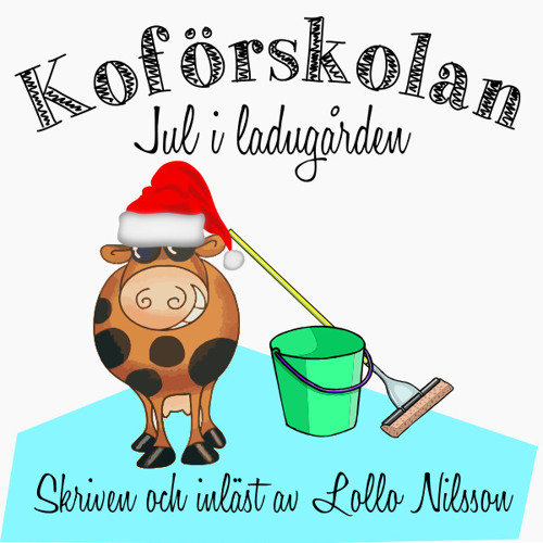 Koförskolan - Jul i ladugården