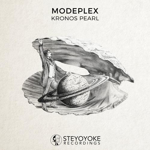 Modeplex - Kronos Pearl (Original Mix) [Steyoyoke] by Modeplex