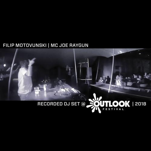 Filip Motovunski & MC Joe Raygun@Outlook Festival 2018