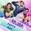 Episode 104 - (Anime Ep. 123) - Fatty Rat