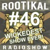 Rootikal Radioshow #46 - 12th December 2018